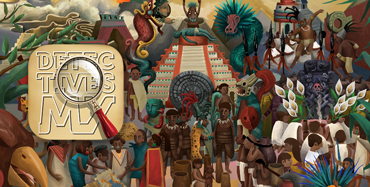 Detectives, a fun approach to the History of Mexico